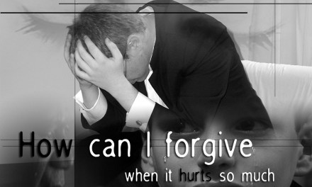 Bedside Baptist: How Can I Forgive When It Hurts So Much?