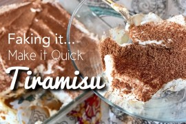 Faking it, Make it Quick, Cheaters Tiramisu