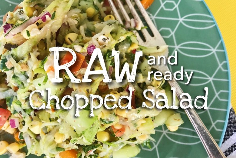 Raw & Ready Chopped Salad
