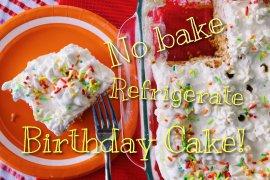 no bake refrigerate birthday cake