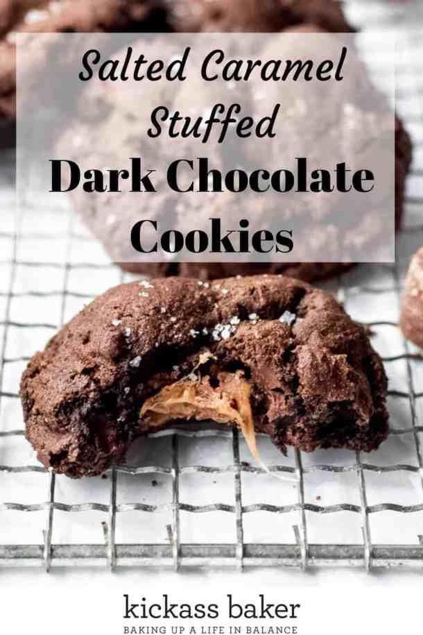 Salted Caramel Stuffed Dark Chocolate Cookies | kickassbaker.com Pin for Pinterest