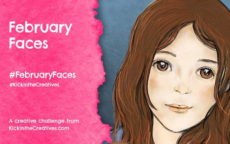 February Faces