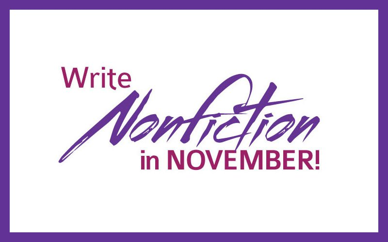 NaNonFiWriMo  National Nonfiction Writing Month