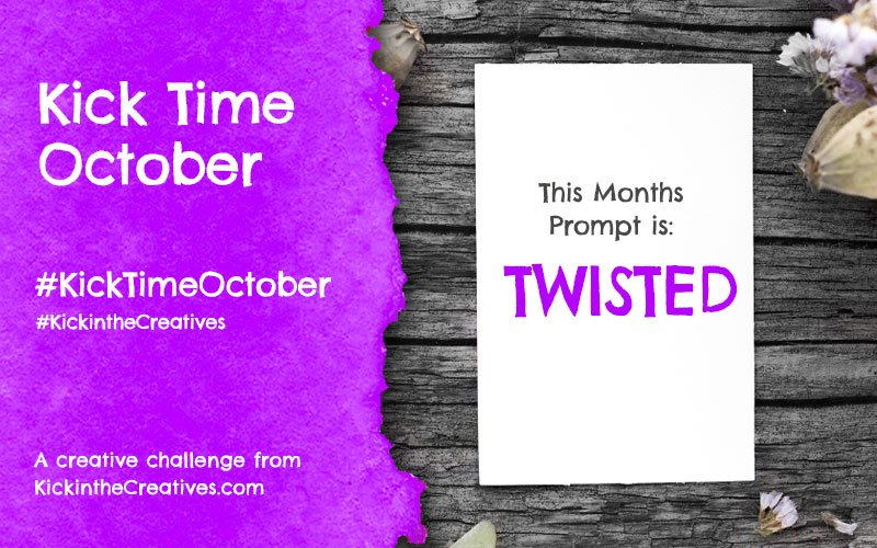 Kick Time October a Month Long Creative Challenge