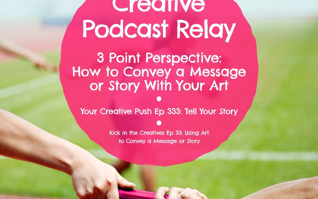 3 Point Perspective Podcast Joins the Creative Podcast Relay