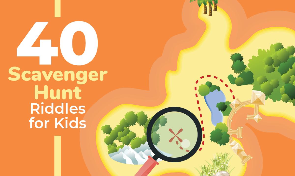 40 Scavenger Hunt Riddles For Kids Kid Activities