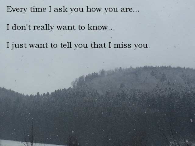 snow, quote, miss you, tell you, love you