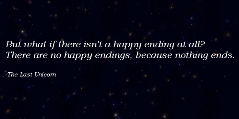Happy endings, the last unicorn, quotes, schmendrick