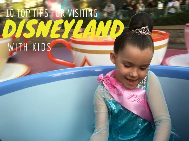 Top 10 Tips For Visiting Disneyland With Kids - The Kid ...