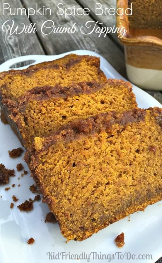 Pumpkin Spice Bread With Brown Sugar Crumb Topping - The best pumpkin bread I've ever had! - KidFriendlyThingsToDo.com