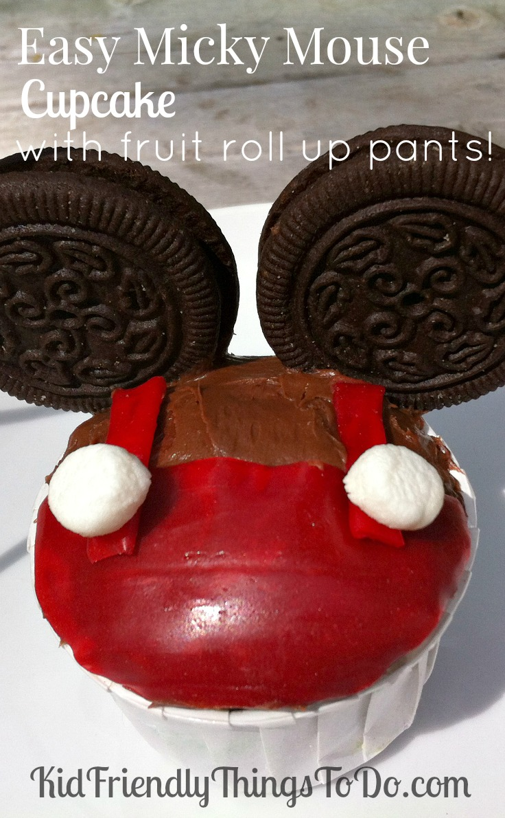 Easy Micky Mouse Cupake with fruit roll up and marshmallow pants! Brilliant! Great for birthday parties!