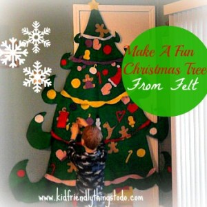 A Felt tree the kids can decorate over, and over!