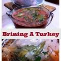 Brine locks the moisture in so your turkey stays moist, tender, and juicy