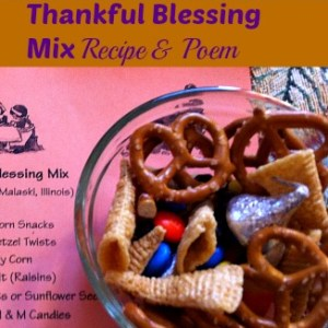 Thankful Blessings Poem, and Recipe! A great idea for Thanksgiving parties with kids!