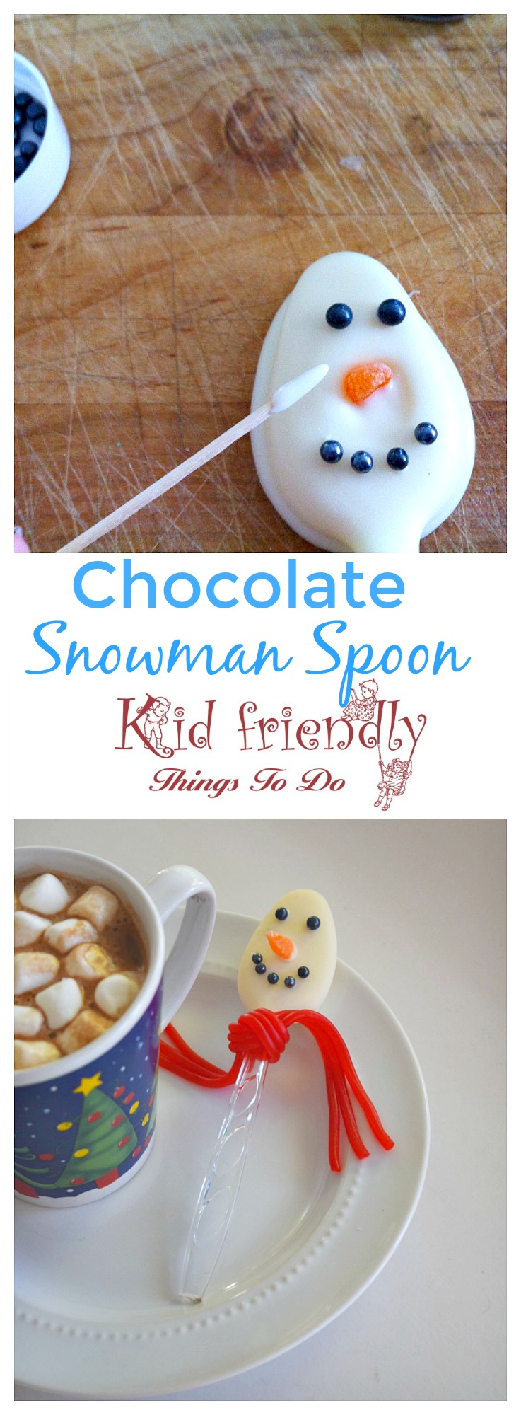 Chocolate Snowman Spoon for a fun Christmas or Winter treat with kids. Great for the hot chocolate bar! www.kidfriendlythingstodo.com