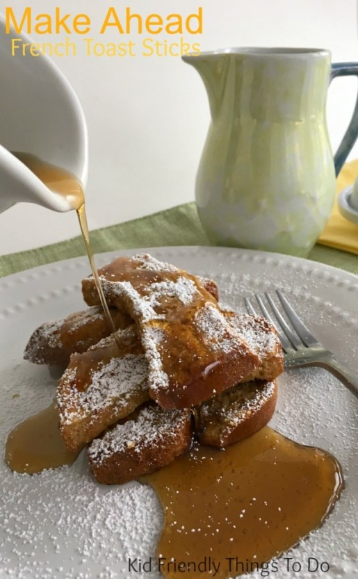 Super Easy Make Ahead and Freeze until your ready French Toast Sticks - Love this recipe - KidFriendlyThingsToDo.com