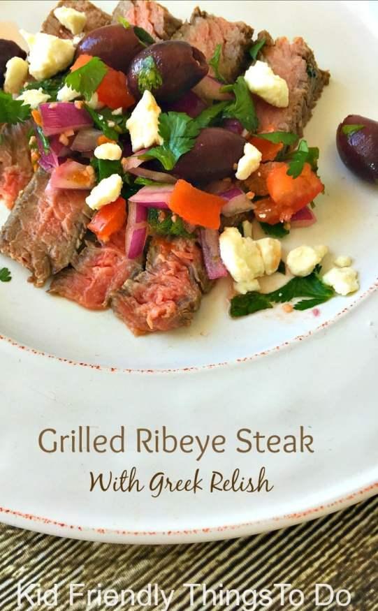 Grilled Ribeye Steak With Greek Relish - KIdFriendlyThingsToDo.com