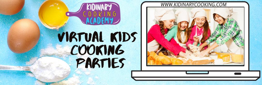 Kids Virtual Cooking Parties