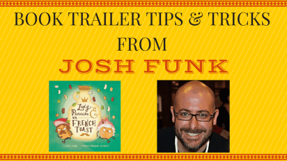 Book Trailer Tips and Tricks from Josh Funk