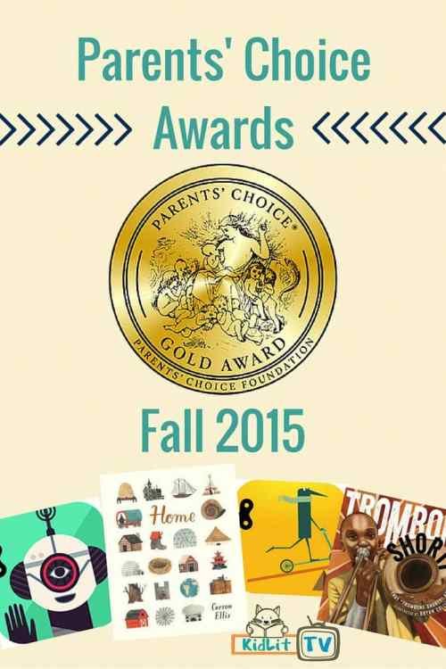 Parents Choice Award Winners for Books Websites Apps for kids