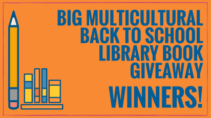 Winners: Big Multicultural Book Giveaway for Libraries!