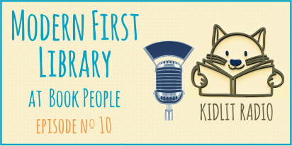 KidLit Podcast: BookPeople Modern First Library