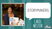 STORYMAKERS - Carol Weston
