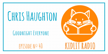 KidLit Podcast: Chris Haughton