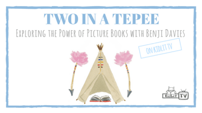 Two in a Tepee with Benji Davies