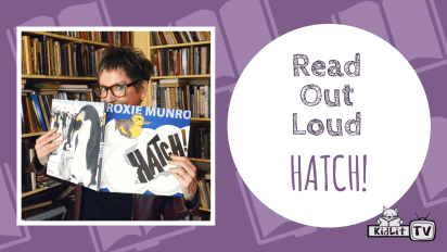 Read Out Loud: Roxie Munro reads HATCH