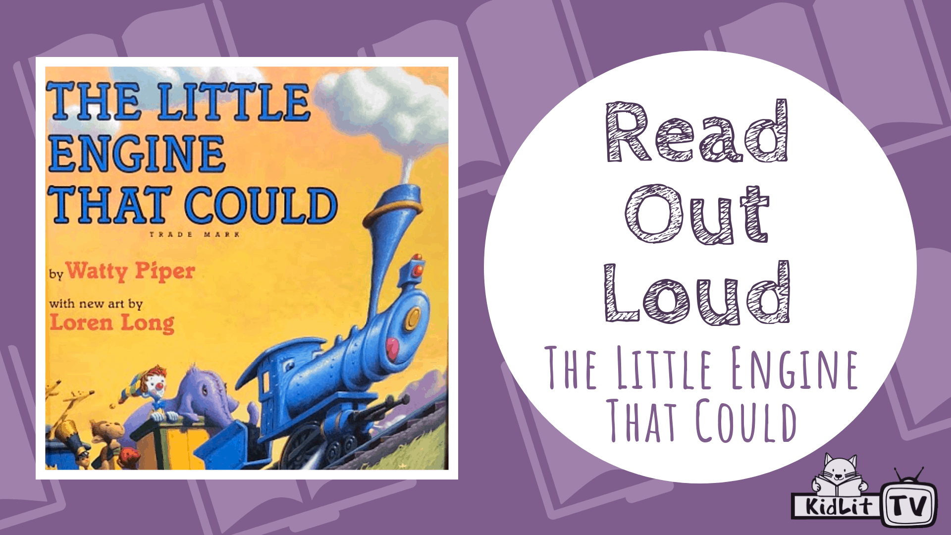 Read Out Loud The Little Engine That Could