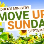 Preparing for Move Up Sunday