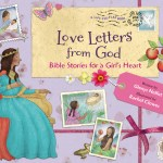Love Letters from God: Bible Stories for a Girl's Heart {Book Review and Giveaway}