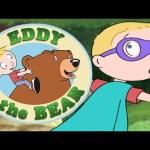 Eddy & The Bear – You're My Hero