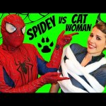SPIDERMAN vs CATWOMAN Superheroes In Real Life Villains IRL Funny Fight by DisneyCarToys