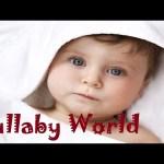 ❤ 4 HOURS ❤ Baby songs – Baby lullaby songs go to sleep – Lullabies for babies to go to sleep