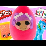 LARGE Lalaloopsy Play doh Toy Surprise Egg | Shopkins My Little Pony | Huevos Sorpresa