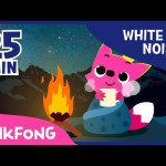 Bonfire Sound With PINKFONG | How To Sleep Better | White Noise | PINKFONG Songs for Children