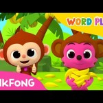 Monkey Banana | Word Play | Pinkfong Songs for Children