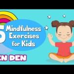 5 Mindfulness Exercises for Kids 🌟😊