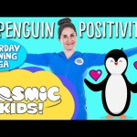 Penguin Positivity: Saturday Morning Yoga | Cosmic Kids