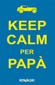 keep calm per papà