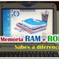 Memórias RAM e ROM - Sabes as diferenças?