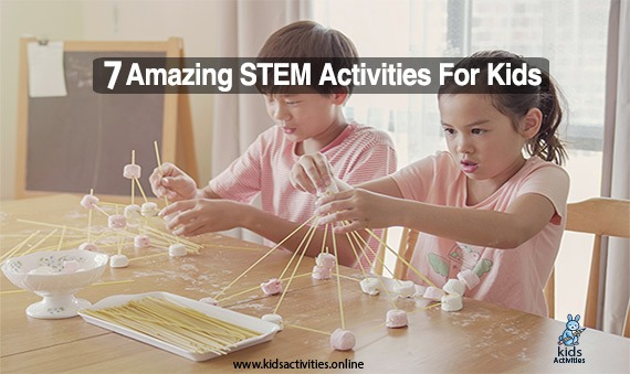 7 Amazing STEM activities for kids