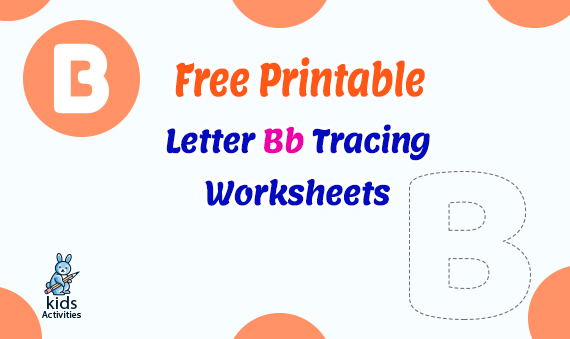 Free Printable Letter B Tracing Worksheets