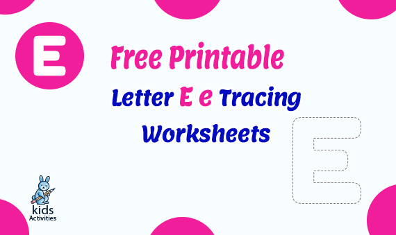 Free Printable Letter e Tracing Worksheets