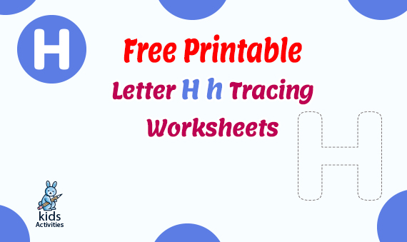 Free Printable Letter Hh Tracing Worksheets