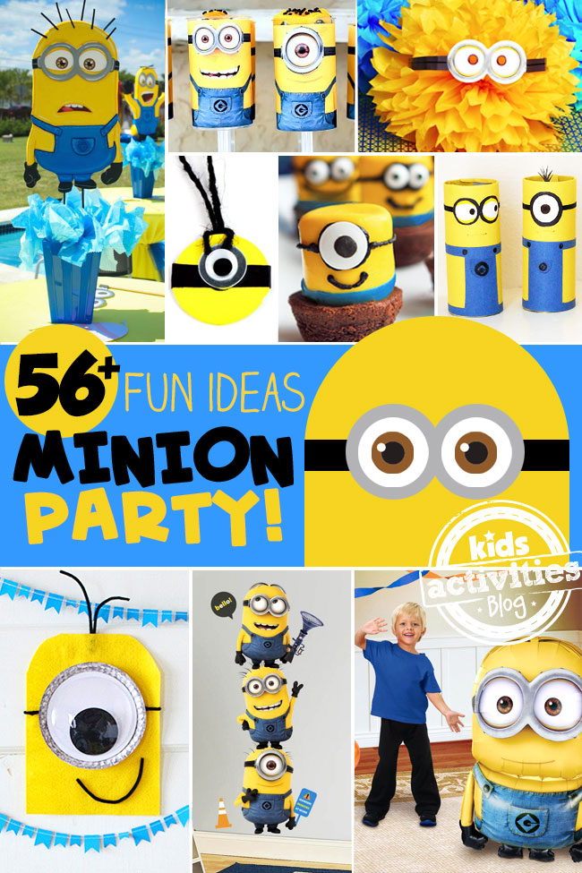 56 Fun And Silly Minion Party Ideas Kids Activities Blog
