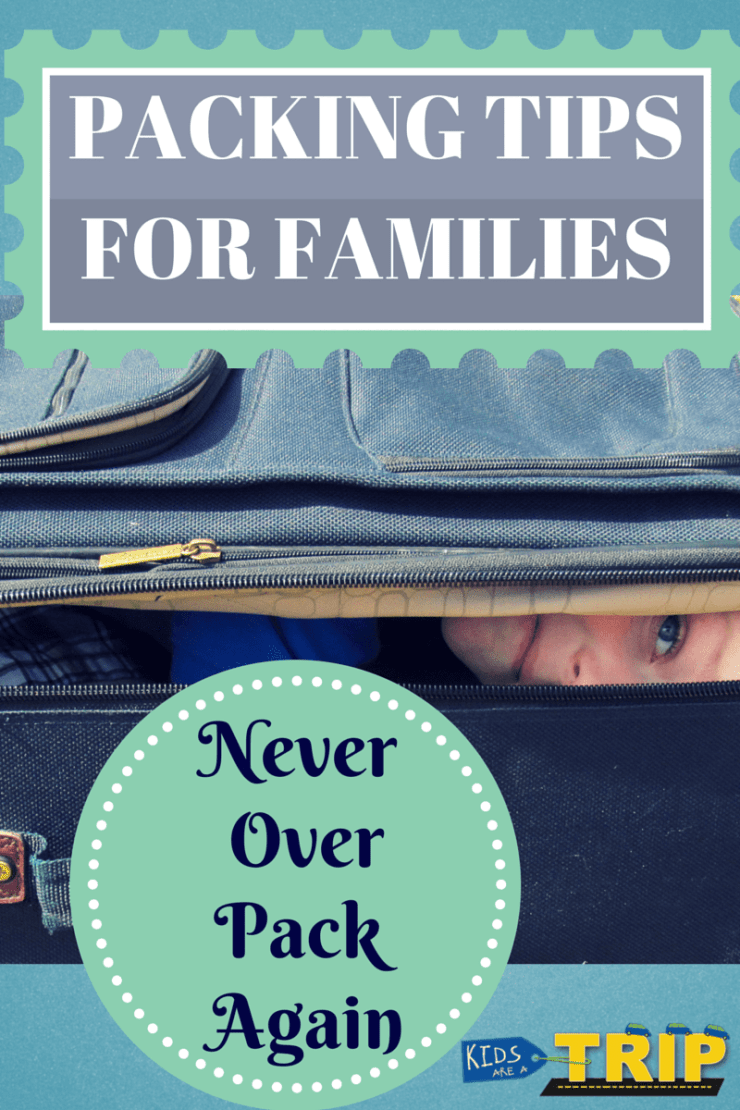Packing Tips for Families Kids Are A Trip