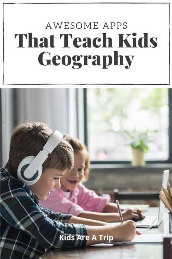 Kids learning geography at home-Kids Are A Trip
